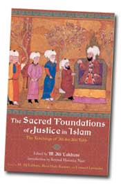The Sacred Foundtaiaons of Justice in Islam